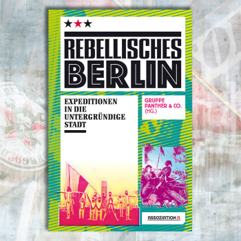 Rebellisches Berlin